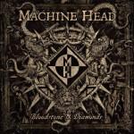 Machine-Head-Bloodstone-And-Diamonds-Cover