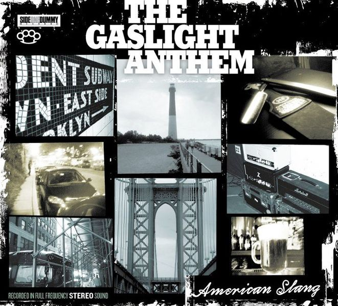The Gaslight Anthem - American Slang - Cover