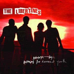 The Libertines - Anthems For A Doomed Youth - Cover